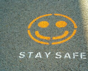 Stay Safe - By Nick Fewings on Unsplash